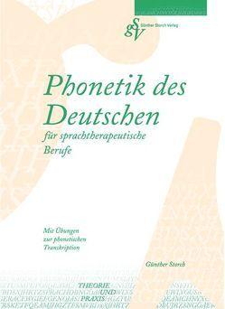 Phonetik des Deutschen für sprachtherapeutische Berufe von Storch,  Günther