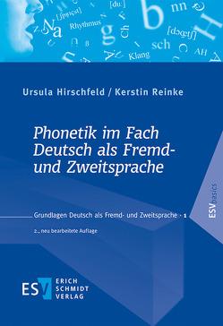 Phonetik im Fach Deutsch als Fremd- und Zweitsprache von Hirschfeld,  Ursula, Reinke,  Kerstin