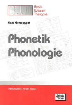 Phonetik /Phonologie von Grassegger,  Hans