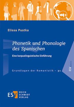 Phonetik und Phonologie des Spanischen von Pustka,  Elissa