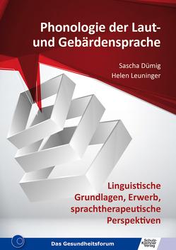 Phonologie der Laut- und Gebärdensprache von Dümig,  Sascha, Leuninger,  Helen