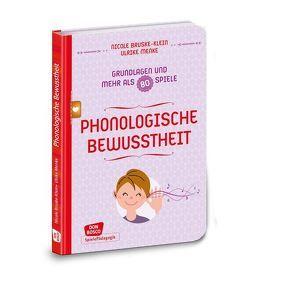 Phonologische Bewusstheit – Grundlagen und mehr als 80 Spiele von Bruske-Klein,  Nicole, Seggewiß,  Swana