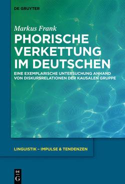 Phorische Verkettung im Deutschen von Frank,  Markus
