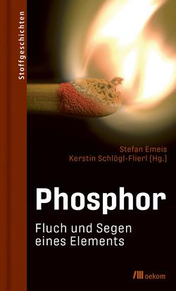 Phosphor von Emeis,  Stefan, Schloegl-Flierl,  Kerstin