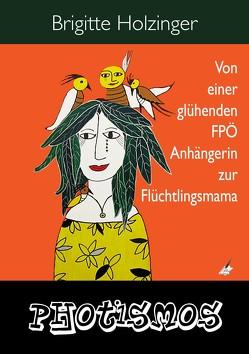 PHOTISMOS von Holzinger,  Brigitte