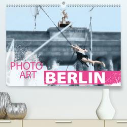 Photo-Art / Berlin (Premium, hochwertiger DIN A2 Wandkalender 2021, Kunstdruck in Hochglanz) von Sachers,  Susanne
