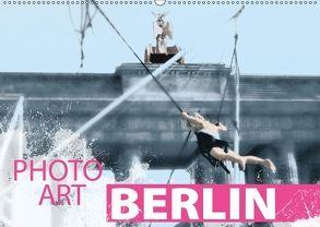 Photo-Art / Berlin (Wandkalender 2018 DIN A2 quer) von Sachers,  Susanne