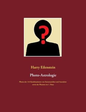 Photo-Astrologie von Eilenstein,  Harry