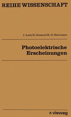 Photoelektrische Erscheinungen von Auth,  Joachim
