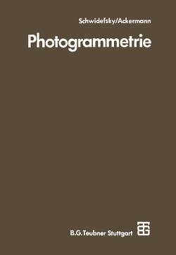 Photogrammetrie von Ackermann,  Friedrich, Schwidefsky,  Kurt