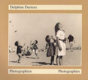 Photographien /Photographies von Arrouye,  Jean, Durieux,  Delphine, Favresse,  Brigitte, Kuhn,  Irène