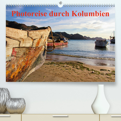 Photoreise durch Kolumbien (Premium, hochwertiger DIN A2 Wandkalender 2020, Kunstdruck in Hochglanz) von Lutz,  Bernd
