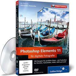 Photoshop Elements 11 für digitale Fotografie von Heinrichs,  Alexander