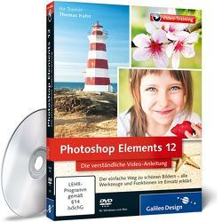 Photoshop Elements 12 von Kuhn,  Thomas