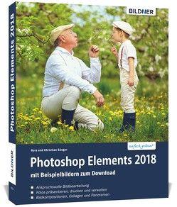 Photoshop Elements 2018 – Das umfangreiche Praxisbuch! von Sänger,  Christian, Sänger,  Kyra