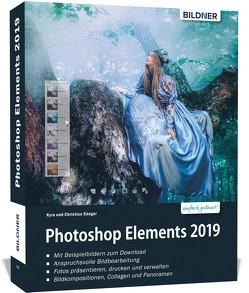 Photoshop Elements 2019 – Das umfangreiche Praxisbuch von Sänger,  Christian, Sänger,  Kyra