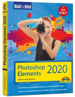 Photoshop Elements 2020 – Bild für Bild erklärt – komplett in Farbe von Gradias,  Michael