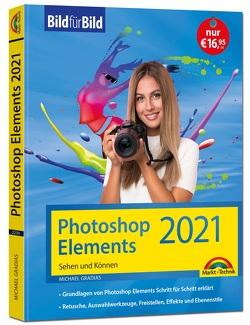 Photoshop Elements 2021 Bild für Bild erklärt von Gradias,  Michael