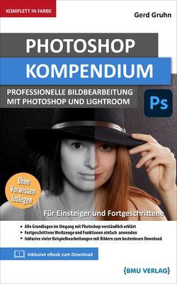 Photoshop Kompendium von Gruhn,  Gerd
