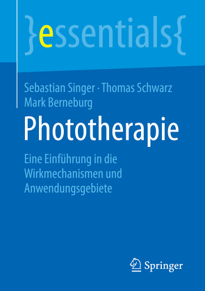 Phototherapie von Berneburg,  Mark, Schwarz,  Thomas, Singer,  Sebastian