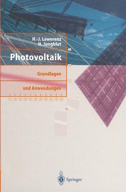 Photovoltaik von Jungblut,  H., Lewerenz,  H.-J.