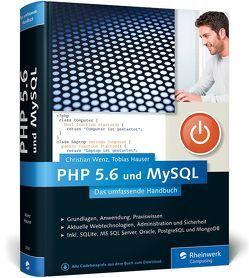 PHP 5.6 und MySQL von Hauser,  Tobias, Wenz,  Christian