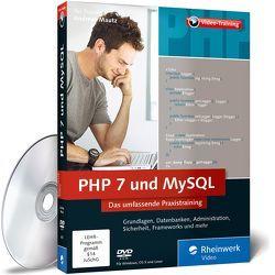 PHP 7 und MySQL von Unger,  Jan