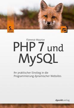 PHP 7 und MySQL von Maurice,  Florence