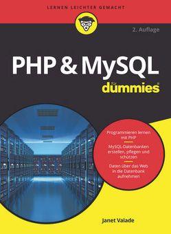 PHP & MySQL für Dummies von Franken,  Gerhard, Valade,  Janet