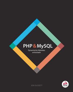 PHP & MySQL von Duckett,  Jon