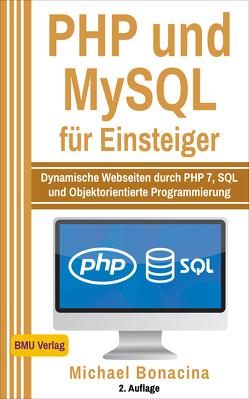 PHP und MySQL für Einsteiger von Bonacina,  Michael