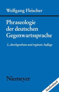 Phraseologie der deutschen Gegenwartssprache von Fleischer,  Wolfgang