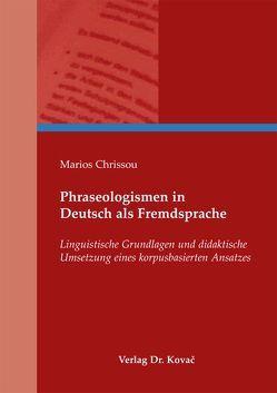 Phraseologismen in Deutsch als Fremdsprache von Chrissou,  Marios