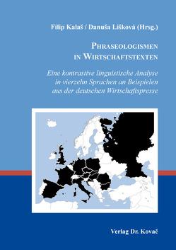 Phraseologismen in Wirtschaftstexten von Kalaš,  Filip, Lišková,  Danuša