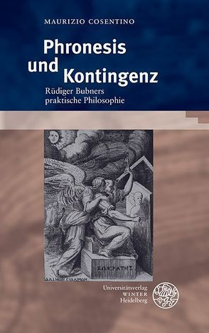 Phronesis und Kontingenz von Cosentino,  Maurizio