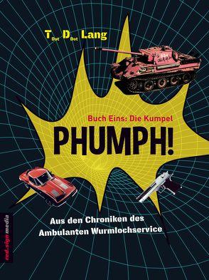 PHUMPH! von Lang,  Thomas