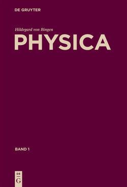 Physica von Gloning,  Thomas, Hildebrandt,  Reiner, von Bingen,  Hildegard