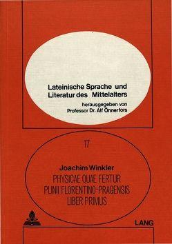 Physicae quae fertur Plinii Florentino-Pragensis liber primus von Winkler,  Joachim