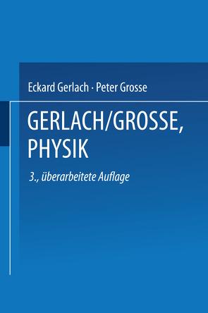 Physik von Gerlach,  Eckard, Grosse,  Peter