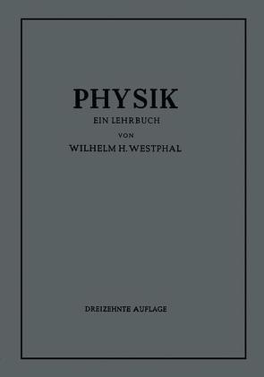 Physik von Westphal,  Wilhelm H.