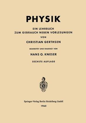 Physik von Gerthsen,  Christian, Kneser,  Hans O.