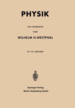 Physik von Westphahl,  Walter, Westphal,  Wilhelm Heinrich