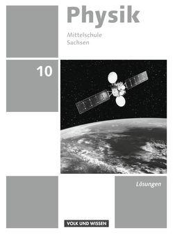 Physik – Ausgabe Volk und Wissen – Mittelschule Sachsen – Neue Ausgabe / 10. Schuljahr – Lösungen zum Schülerbuch