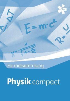 Physik compact, Physik-Formelsammlung von Schwarzer,  Michael