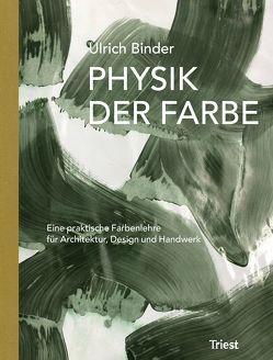 Physik der Farbe von Binder,  Ulrich