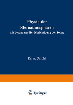 Physik der Sternatmosphären von Unsöld,  A.