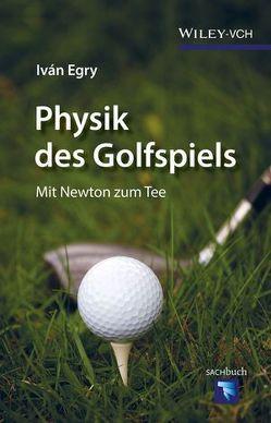 Physik des Golfspiels von Egry,  Iván