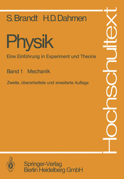 Physik. Eine Einführung in Experiment und Theorie von Brandt,  Siegmund, Dahmen,  Hans D.