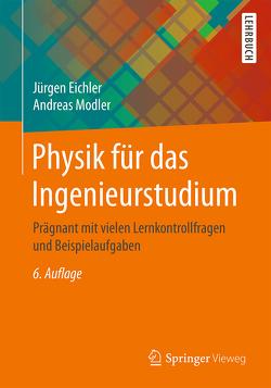 Physik für das Ingenieurstudium von Eichler,  Jürgen, Modler,  Andreas