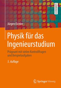 Physik für das Ingenieurstudium von Eichler,  Jürgen